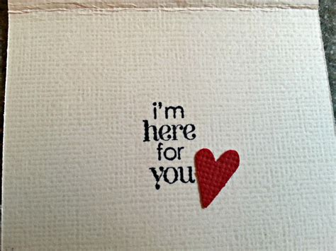 Here S How You im here for you friend quotes quotesgram