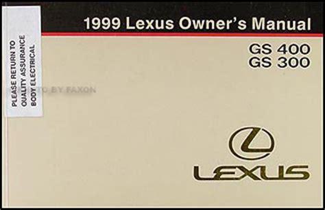 service repair manual free download 1999 lexus gs regenerative braking 1999 lexus gs 400 gs 300 owners manual original