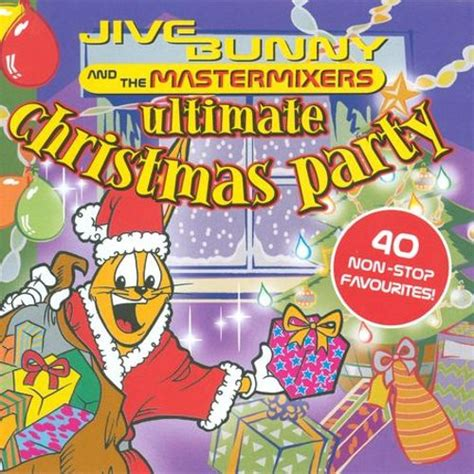 jive bunny ultimate ultimate jive bunny the mastermixers