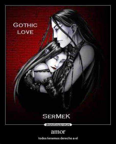 imagenes gotico amor im 225 genes y carteles de gotica pag 7 desmotivaciones