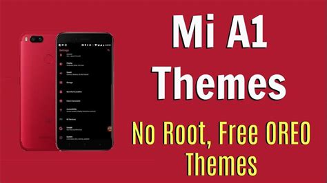 mi themes gratis how to install themes on mi a1 without substratum no root