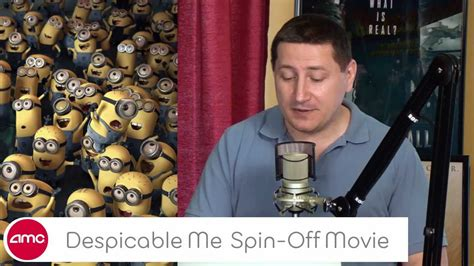 amc talk 24 hour live marathon part 9 quot minons quot get despicable me spin