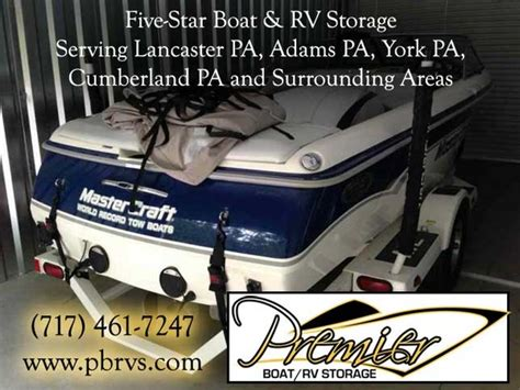 premier boat and rv storage dillsburg pa indoor heated storage services for boats in adams pa by