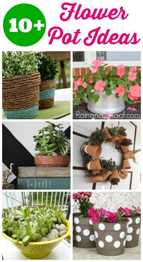 homemade flower pots ideas flower pot ideas flower pot crafts diy flower pots planter ideas diy planter ideas diy