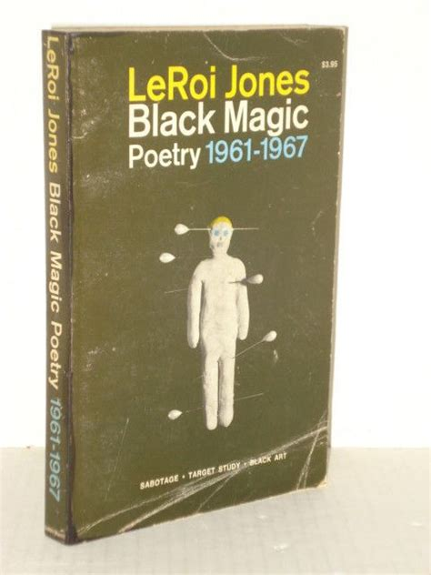 black magic a poem books black magic poetry by leroi jones 1961 1967 amiri baraka