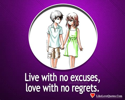 live your with no regrets books live with no excuses with no regrets