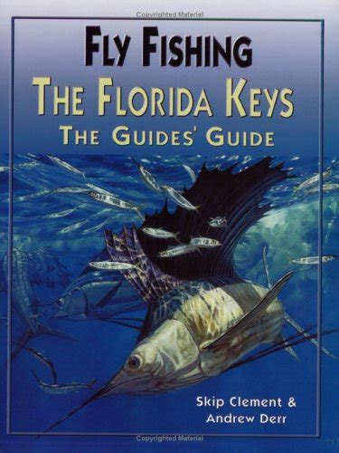 News The Guide To And Fishing by Andrew Derr Skip Clement Author Profile News Books And