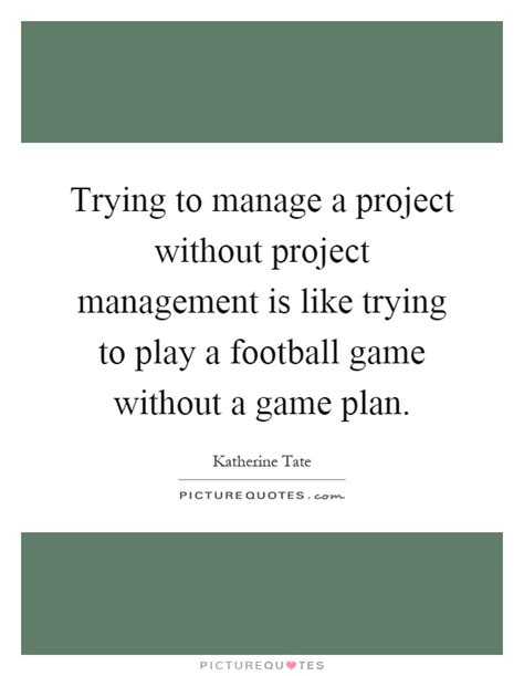 Project Management Quotes Sayings