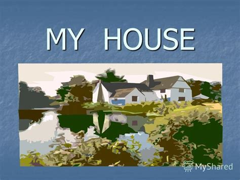 my house has many rooms презентация на тему quot my house rooms in the house you can see many rooms in the house a living