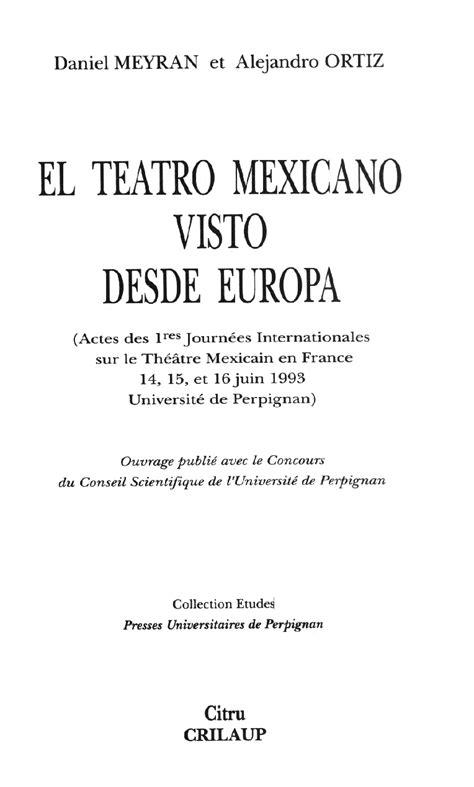El teatro mexicano visto desde Europa : Actes des 1res