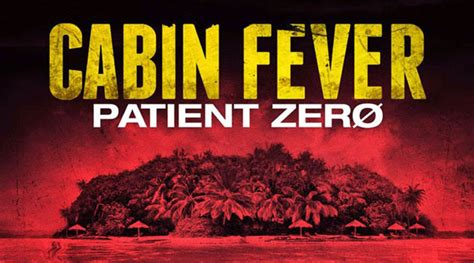 Cabine Fever 3 by Cabin Fever 3 Patient Zero 2014