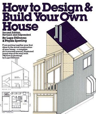 design and build your own home 17 best ideas about build your own house on pinterest