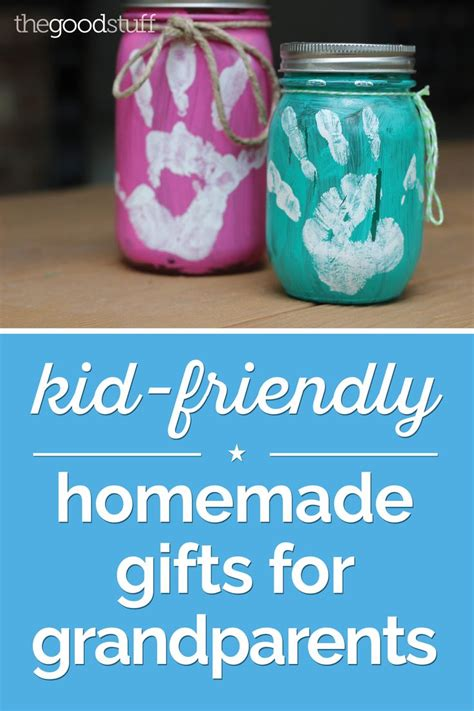 kid friendly homemade gifts for grandparents homemade