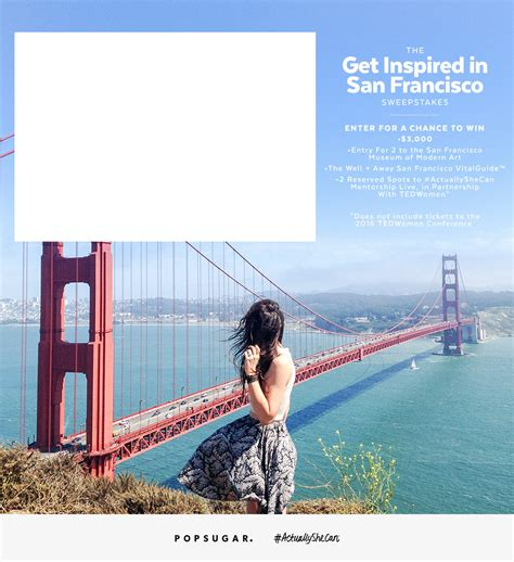 San Francisco Sweepstakes - the get inspired in san francisco sweepstakes popsugar smart living