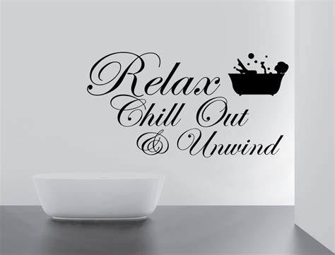 bathroom wall art stickers relax chill enjoy unwind quote wall stickers art bathroom