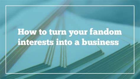 turn your into a thriving business how to start a business that will crush it a rookie entrepreneur start up guide books how to turn your fandom interests into a business