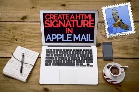 design html mac create a html signature in apple mail