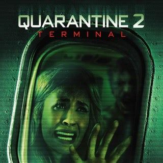 sinopsis film quarantine 2 terminal quarantine 2 terminal 2011 pictures trailer reviews