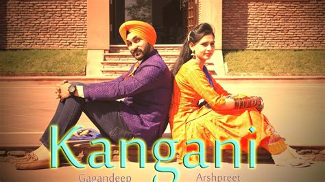 Wedding Song Hd by Kangani Pre Wedding Song Hd New Punjabi Songs