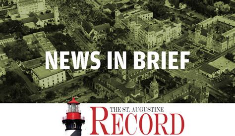 St Augustine Records News In Brief For St Johns County St Augustine Surrounding Areas St Augustine