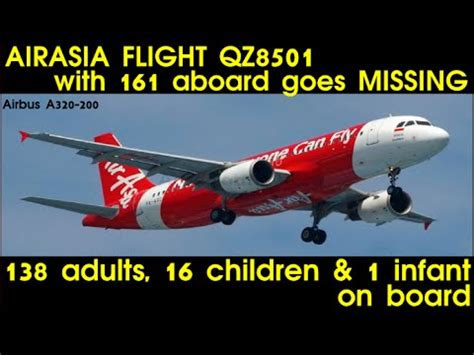 airasia flight qz8501 missing with 162 people on board airasia flight qz8501 with 162 people on board goes