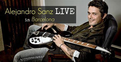 comprar entradas alejandro sanz 161 compra ya tu entrada para alejandro sanz en barcelona