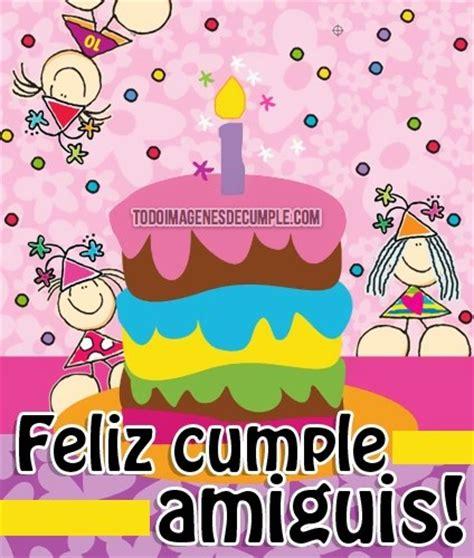 imagenes feliz cumpleaños para mi amiga feliz cumplea 241 os amiga archives im 225 genes de cumplea 241 os