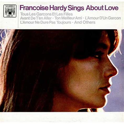 françoise hardy l amour d un garcon fran 231 oise hardy sings about love uk vinyl lp album lp