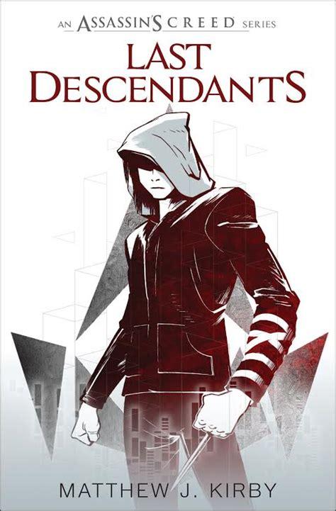 last descendants assassins creed assassin s creed last descendants novels announced ign