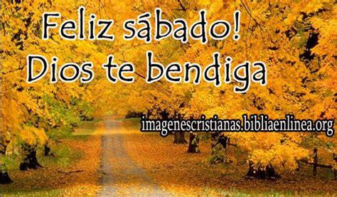 imagenes de feliz sabado que dios te bendiga feliz s 225 bado dios te bendiga imagen imagenes cristianas