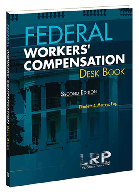 Federal Help Desk by Federal Workers Compensation Desk Book Second Edition