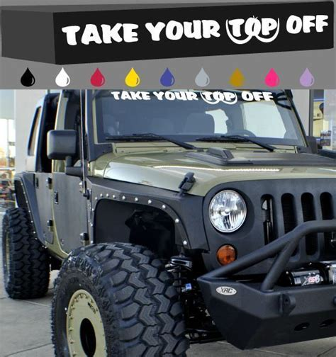 jeep windshield decal take your top windshield window decal 40
