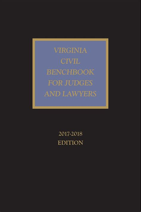judges bench book virginia civil benchbook for judges and lawyers