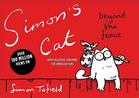 simons cat 2 beyond simon s cat beyond the fence