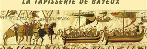 De La Tapisserie by Visite Et D 233 Couverte De La Tapisserie De Bayeux Lors De