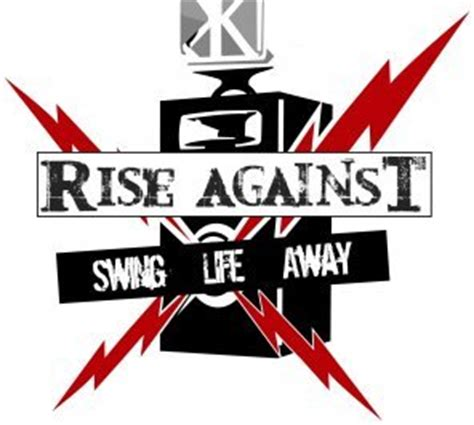 rise against lyrics swing life away we live on front porches and swing life away we get by