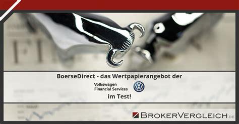 konditionen vw bank vw bank depot b 246 rsedirect im test konditionen und geb 252 hren