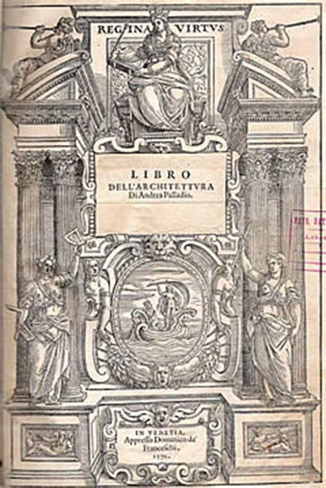 libro palladio el gran arquitecto andrea palladio