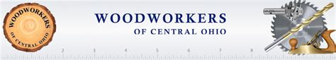 woodworkers of central ohio woco woodworkers of central ohio