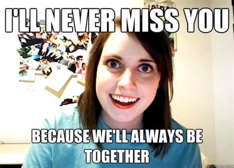Miss Meme - 15 i miss you memes sweetytextmessages