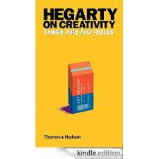 hegarty on advertising new edition books ft review savages new hegarty book on creativity maa