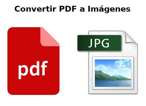 convertir serie de imagenes a pdf como convertir pdf a im 225 genes lasverdades net