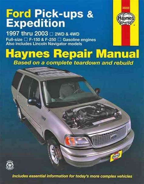 haynes repair manual 2000 ford expedition ford pick ups expedition and lincoln navigator petrol 1997 2003 1620921839 9781620921838