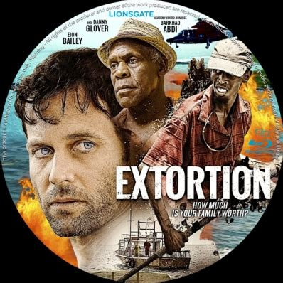 Watch Extortion 2017 Extortion Dvd Covers Labels By Covercity