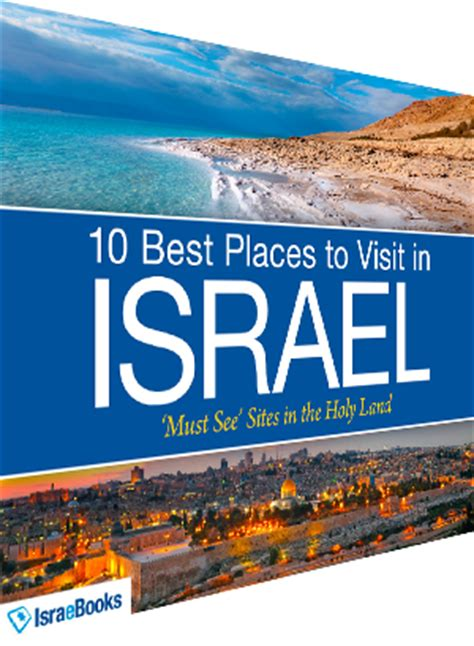 best places to ebooks ebook 10 best places to visit in israel