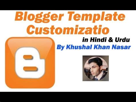 blogger tutorial in hindi blogger template training customization in hindi urdu