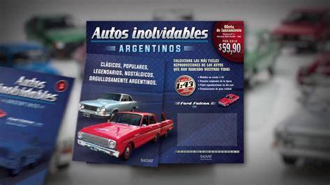 cotizaciones de vehiculos 2016 autos inolvidables argentinos 2016 20 youtube