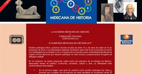 olimpiada mexicana de historia 2016 historia universal olimpiada mexicana de historia 2017
