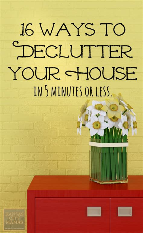 how to declutter your house in five minutes 16 easy ways