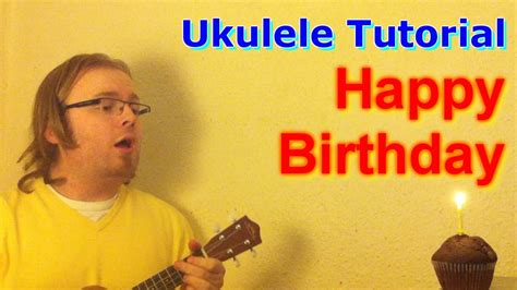 tutorial guitar happy birthday how to play quot happy birthday to you quot on the ukulele chords